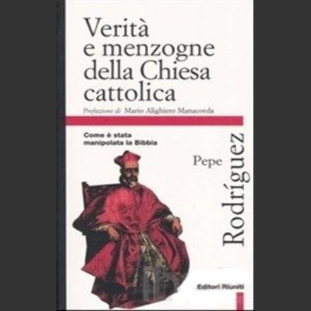 Risultati immagini per verità e menzogne della chiesa cattolica