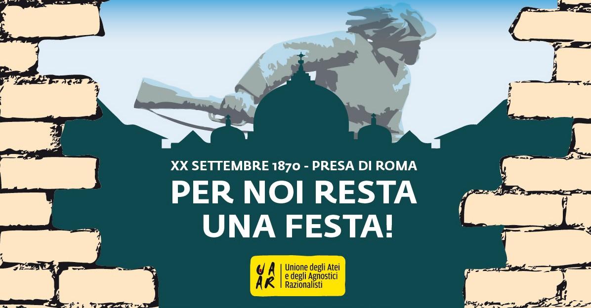 Manifesto Uaar XX Settembre - Per noi resta una festa!